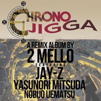 Hey! Listen! Chrono Jigga Jay-Z Mash-Up with Chrono Trigger by 2 Mello