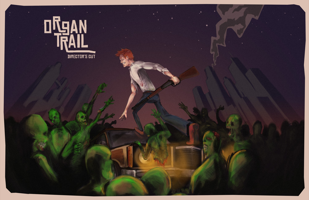 Cheap and Dirty Gamer: Get a Good Crew for Organ Trail: Director's Cut