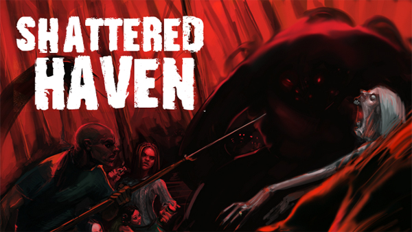 Cheap and Dirty Gamer: Shattered Haven Shattered My Patience