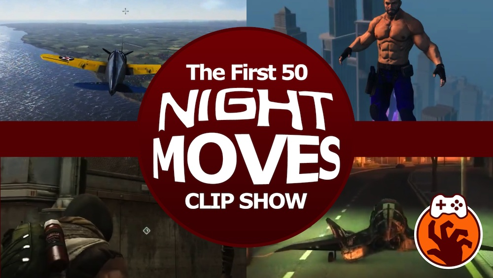 Gaming Highlights Compilation – The First 50 Night Moves Clip Show