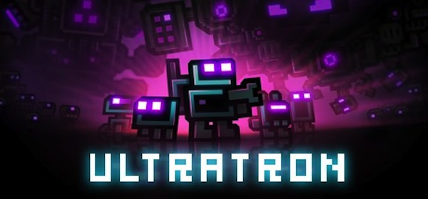 Cheap and Dirty Gamer: Ultratron and Sweet, Sweet, Retro Revenge