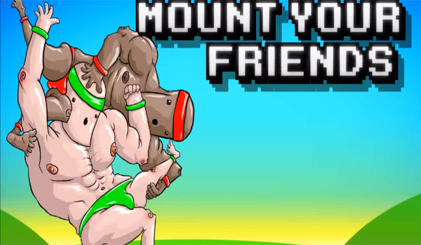 Mount Your Friends in Mount Your Friends