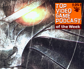 Top Video Game Podcast of the Week #104 – Depth Over Mass