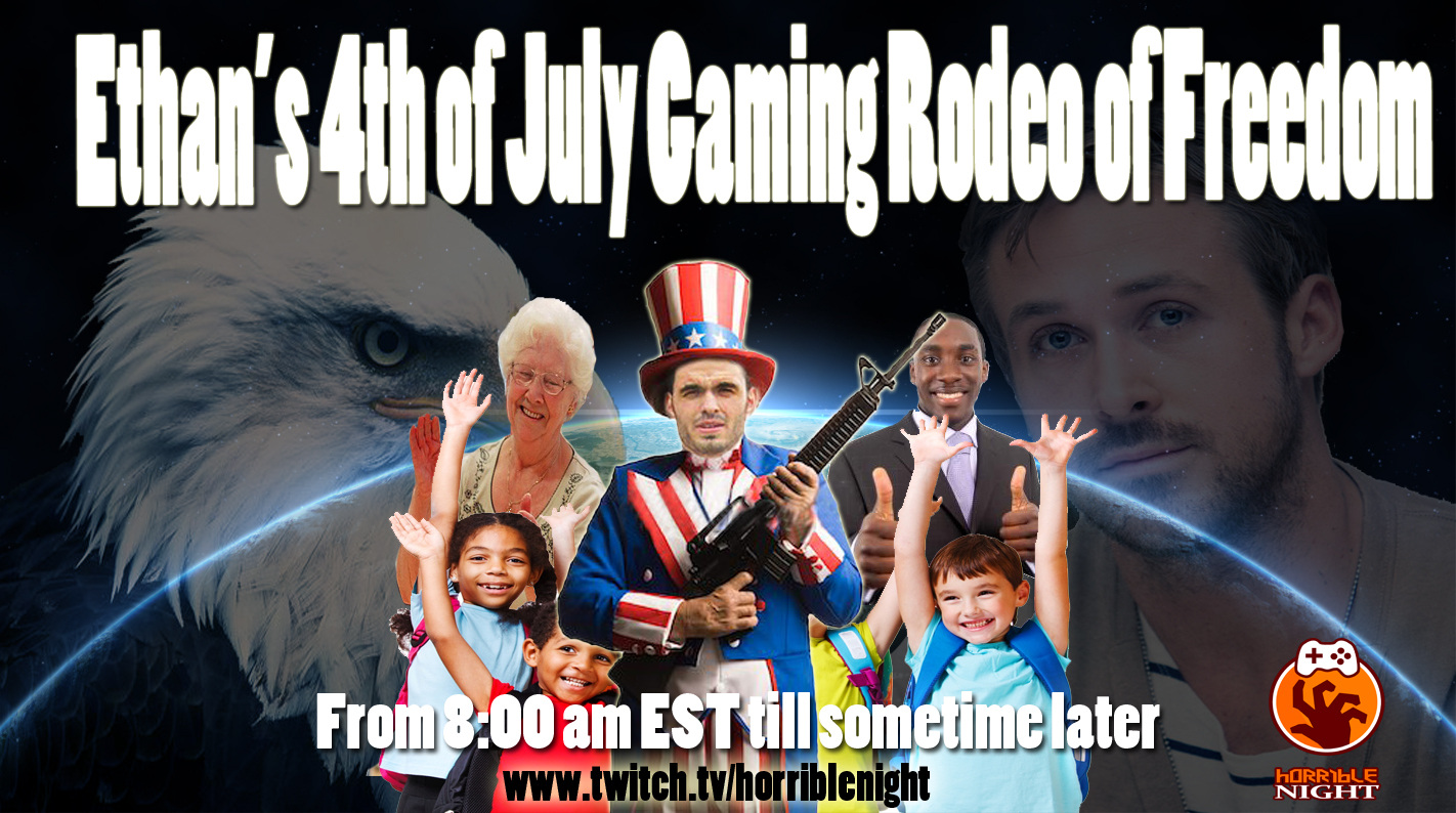 Ethan's 4th of July Gaming Rodeo of Freedom is Live