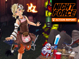 Night Force Action Report #102 – Backyard Bravado