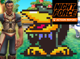 Night Force Action Report #106 – Just Move Away