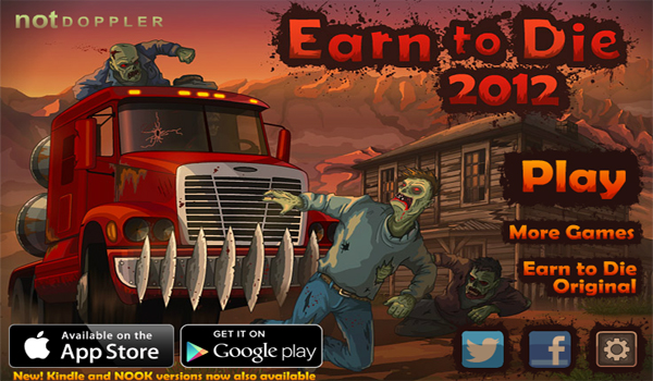 Cheap and Dirty Gamer: Earn to Die 2012 Inspires Playing Beyond the Intro