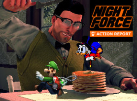 Night Force Action Report #109 – Define Good