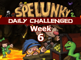 Spelunky Daily Challenged Week #6: A Little Outnumbered