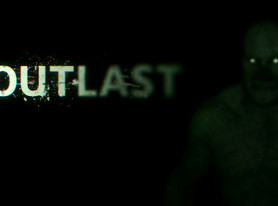 Outlast Review: Can't Keep It Up