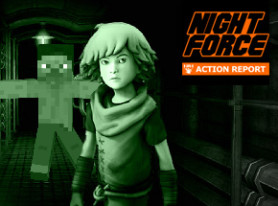 Night Force Action Report #112 – Shut It Down