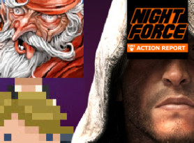 Night Force Action Report #118 – While You Were Away