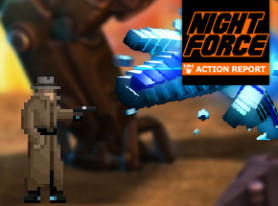 Night Force Action Report #119 – Jam Jam