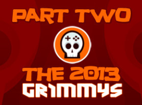 The 2013 Grimmys: Award Selections Part 2