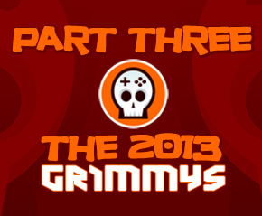 The 2013 Grimmys: Award Selections Part 3