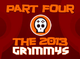 The 2013 Grimmys: Award Selections Part 4