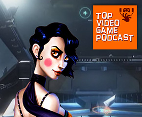 Top Video Game Podcast #205 – Keep Your Helmet On At All Times