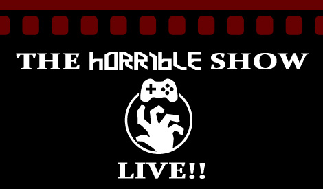 The Horrible Show Live Giveaway and Gaming After the Show