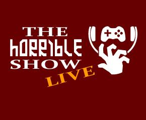 The Horrible Show Live Tuesday at 8:30pm EST Talking Tetris Plus Spelunky