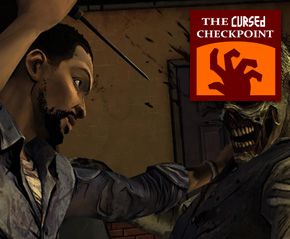 Should I Play The Walking Dead: Episode 1? – The Cursed Checkpoint #115