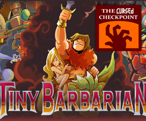 Tiny Barbarian DX Interview with Michael Stearns – The Cursed Checkpoint #129