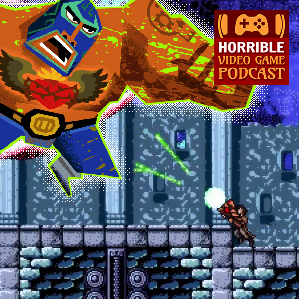 Horrible Video Game Podcast #103 – Glitches for the Good of Gaming